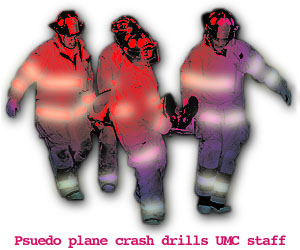 {Psuedo plane crash drills UMC staff}