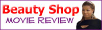 Movie Review: Beauty Shop